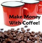 Make money with coffee