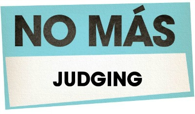 no-mas-judging