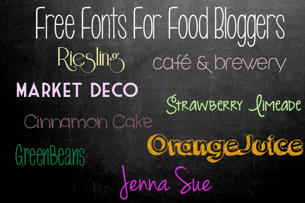 Free Fonts For Food Bloggers