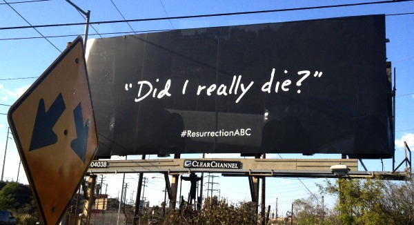 Billboard for #Resurrection on ABC