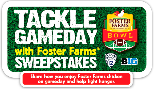 Foster Farms Tackle Gameday Sweepstakes