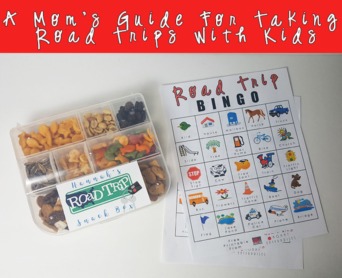 A Mom's Guide For Taking Road Trips With Kids + Road Trip Bingo Game Printable