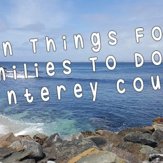 Fun Things For Families To Do In Monterey County