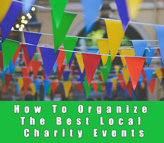How To Organize The Best Local Charity Events