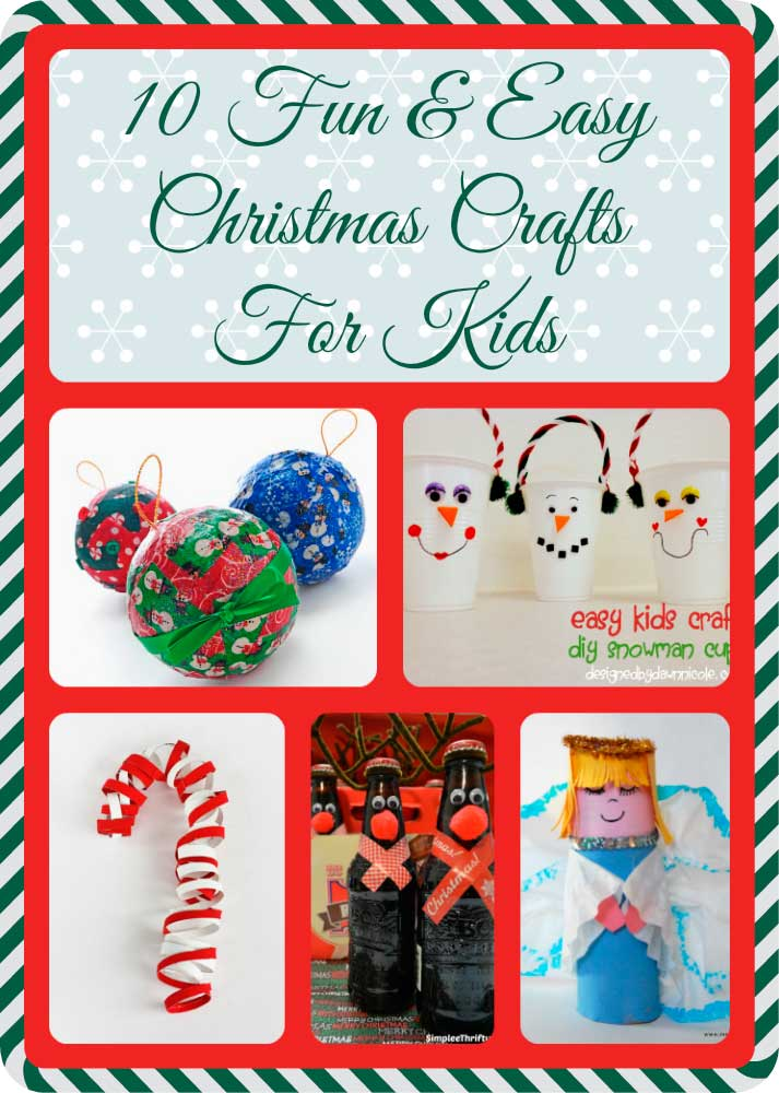 10 fun easy christmas crafts for kids for Fun easy holiday crafts