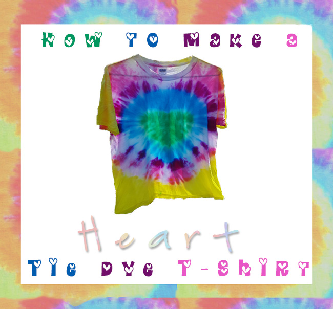 How To Make A Heart Tie Dye T-Shirt