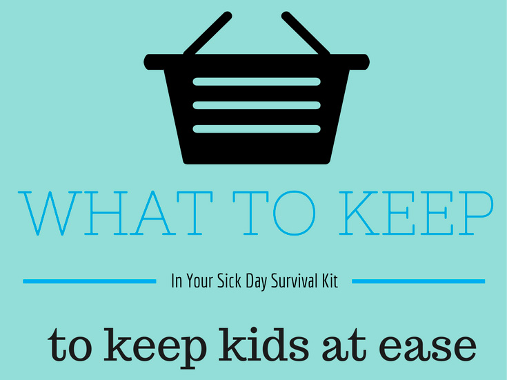 What To Keep Your Sick Day Survival Kit