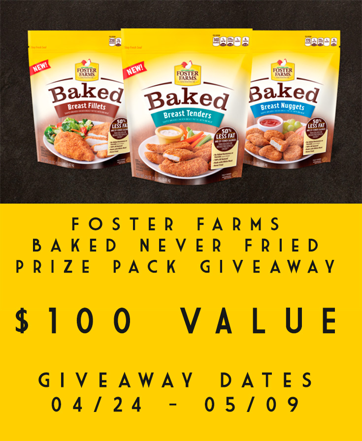 Foster Farms Baked Never Fried Prize Pack Giveaway