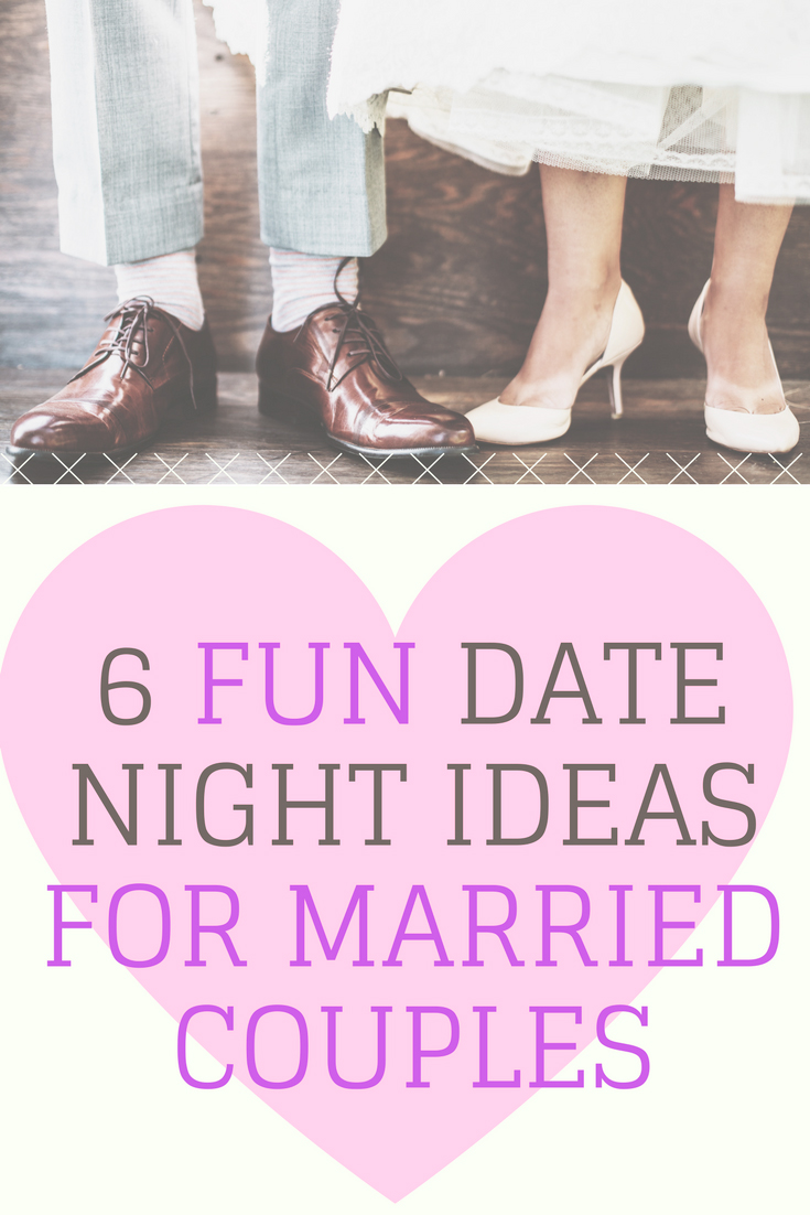 6 Fun Date Night Ideas For Married Couples