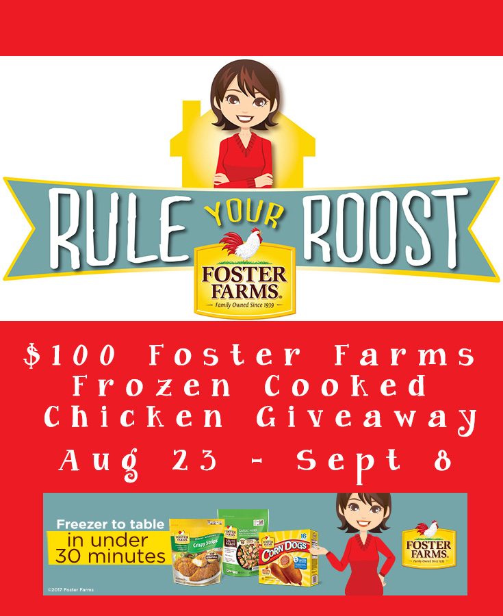 $100 Foster Farms Frozen Cooked Chicken Giveaway