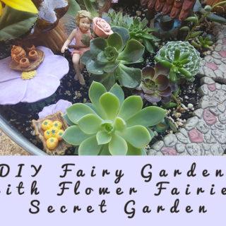 DIY Fairy Garden With Flower Fairies Secret Garden