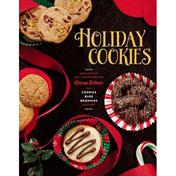 Holiday Cookies: Prize-Winning Family Recipes from the Chicago Tribune for Cookies, Bars, Brownies and More