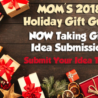 2018 Holiday Gift Guide - NOW Taking Gift Idea Submissions