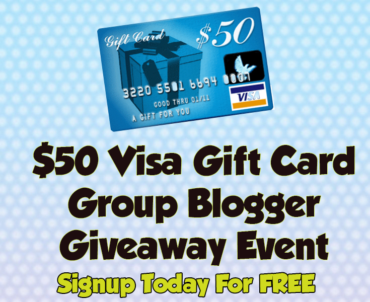 Blogger Opp: $50 Visa Gift Card Group Blogger Giveaway Event
