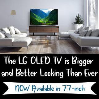 The LG OLED TV is Bigger and Better Looking Than Ever