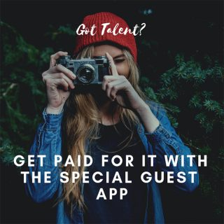 Got Talent? Get PAID For IT With The Special Guest App