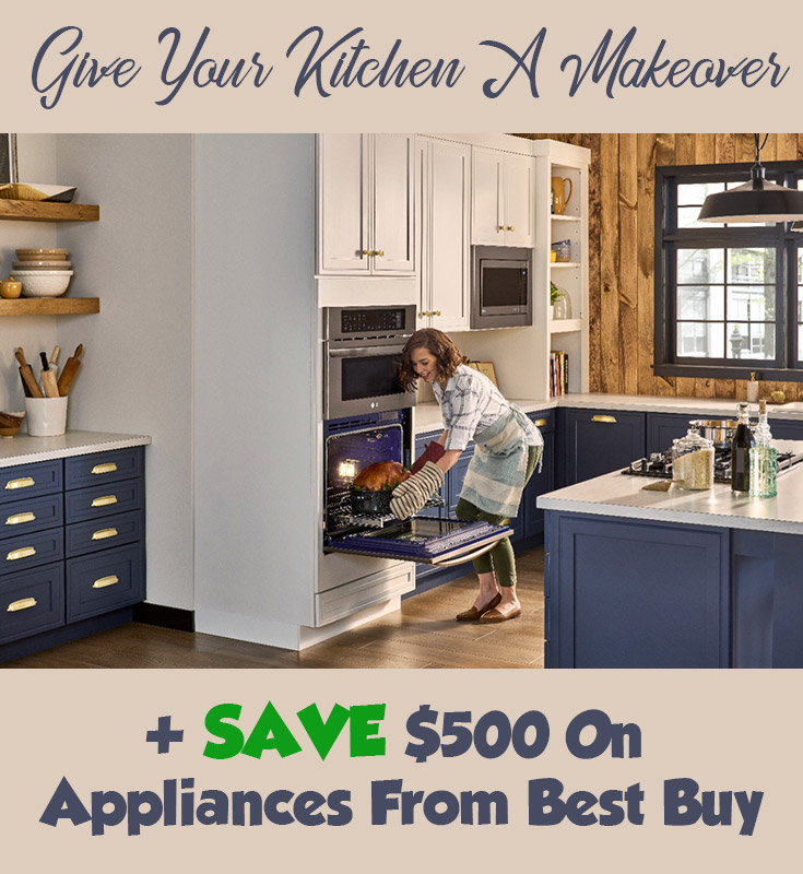 Give Your Kitchen A Makeover + SAVE $500 On Appliances From Best Buy
