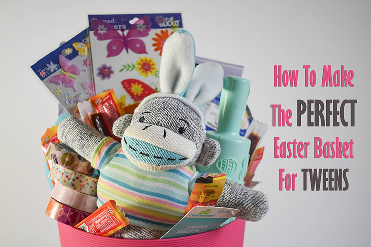 How To Make The Perfect Easter Basket For Tweens