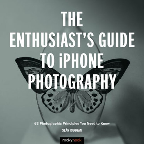 The Enthusiast's Guide To iPhone Photography Review
