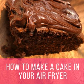 How To Make A Cake In Your Air Fryer