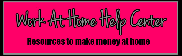 Work at home help center