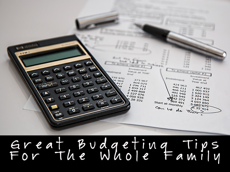 Great Budgeting Tips For The Whole Family