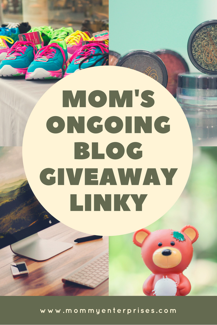 Mom's Ongoing Blog Giveaway Linky