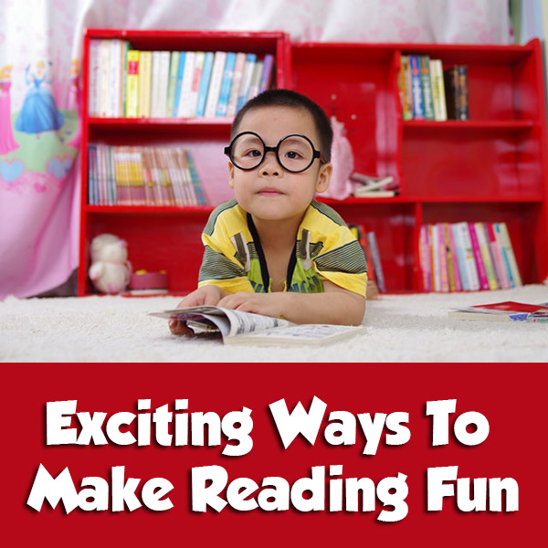 Exciting Ways To Make Reading Fun