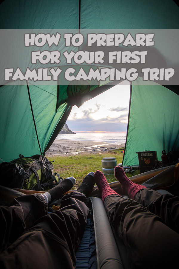 How to Prepare for Your First Family Camping Trip