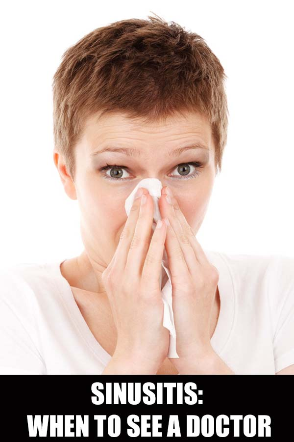 Sinusitis: When To See a Doctor