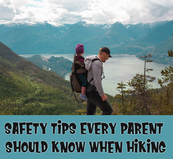 Safety Tips Every Parent Should Know When Hiking