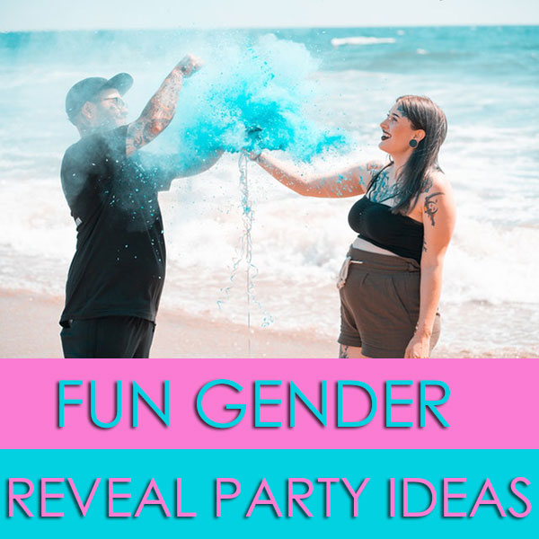 Fun Gender Reveal Party Ideas