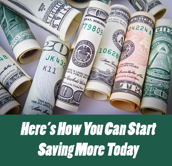 Here's How You Can Start Saving More Today