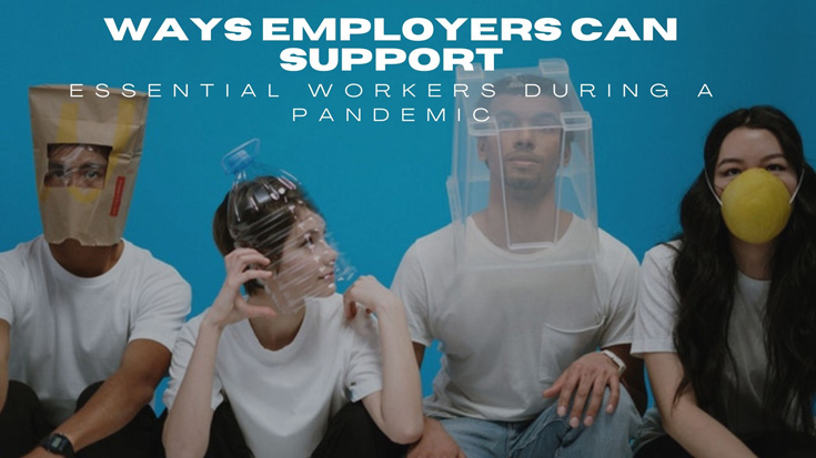 Essential Workers During a Pandemic