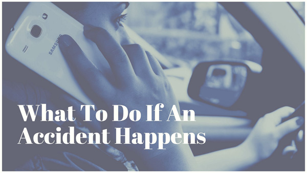 What To Do If An Accident Happens
