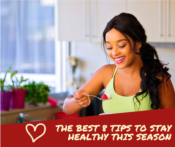The Best 8 Tips to Stay Healthy This Season