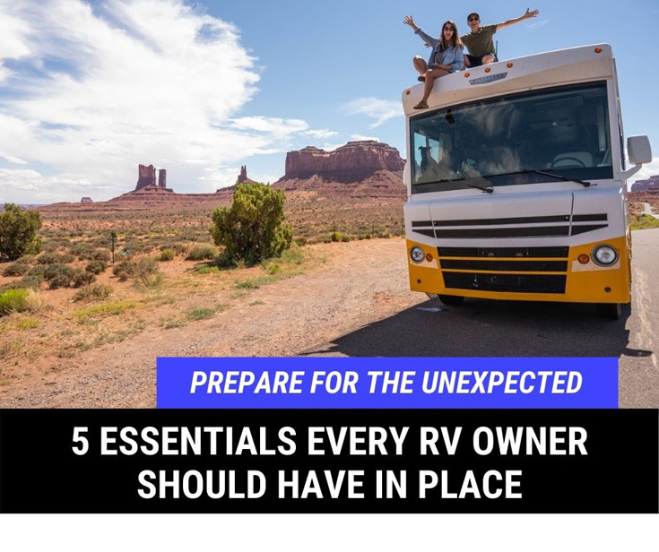 5 Essentials Every RV Owner Should Have In Place