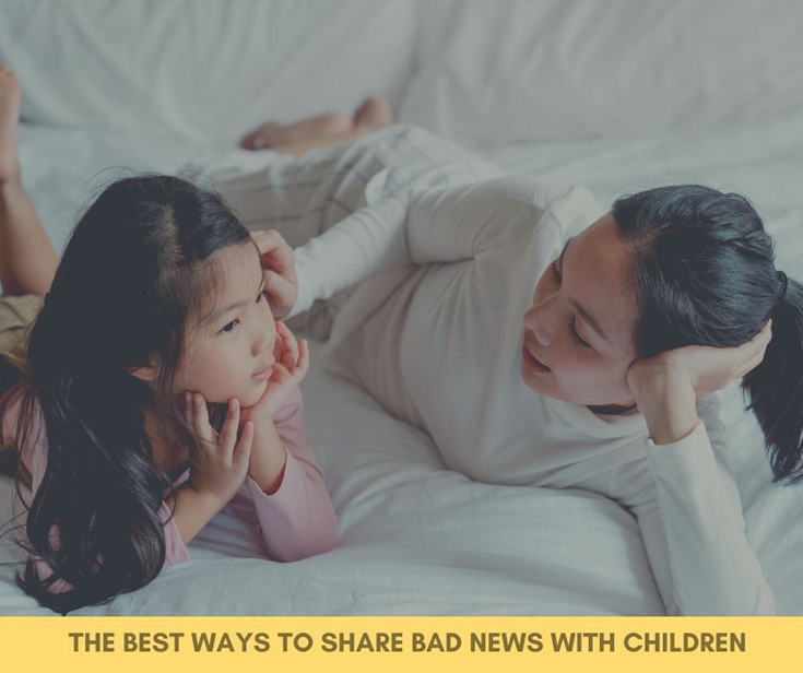 The Best Ways To Share Bad News With Children
