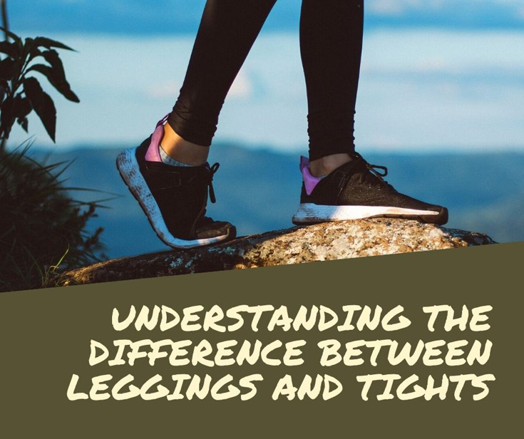 Understanding The Difference Between Leggings And Tights