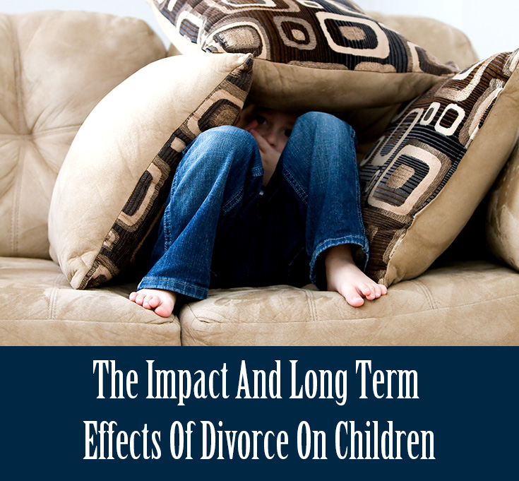 The Impact And Long Term Effects Of Divorce On Children